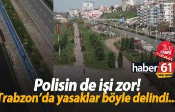 Trabzon'da polis yasak anonsu yaparken bile yasağı...