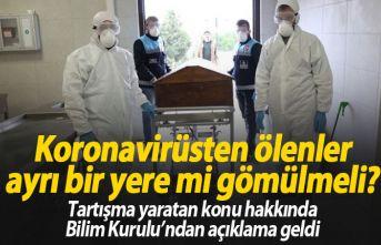 Koronavirüsten ölenler ayrı bir yere mi gömülmeli?...