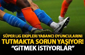 Süper Lig'in Yabancı futbolcuları Koronavirüs...