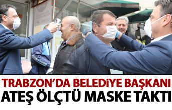 Trabzon'da belediye başkanı pazara indi! Ateş ölçtü maske dağıttı!