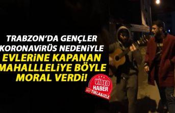 Trabzon'da gençlerden mahalleliye moral