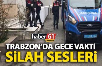Trabzon'da çatışma! Gece karanlığında silah...