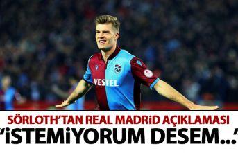Trabzonspor'un yıldızı Sörloth'dan Real Madrid açıklaması!