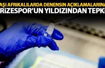Rizespor'un yıldızından Korona aşısı açıklamalarına tepki!