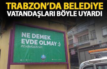 Trabzon'da belediyeden şiveli mesajlar: Ne demek...