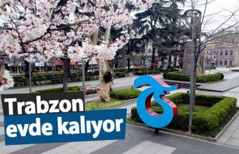 Trabzon evde kalıyor