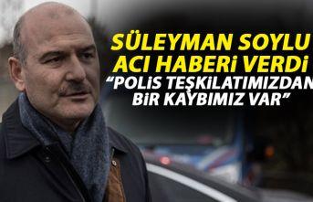 Süleyman Soylu acı haberi verdi: Polis teşkilatımızdan...