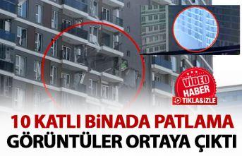 10 katlı binada patlama anı kameralara böyle yansıdı