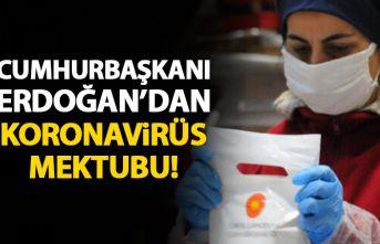 Cumhurbaşkanı Erdoğan'dan Koronavirüs mektubu