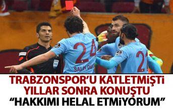 Deniz Ateş Bitnel katlettiği Galatasaray – Trabzonspor maçı ile alakalı konuştu: Hakkımı helal etmiyorum