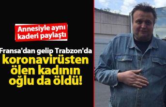 Fransa'dan gelip Trabzon'da koronavirüsten...