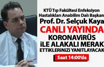 Prof. Dr. Selçuk Kaya Koronavirüs ile ilgili merak...