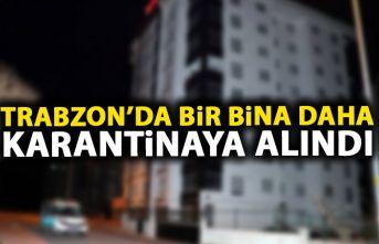 Son dakika! Trabzon'da bir apartman daha karantinaya alındı