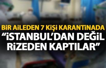 Bir aileden 7 kişi koronavirüs kaptı: İstanbul'dan...