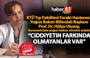 Prof.Dr. Hülya Ulusoy Koronavirüste yoğun bakım...