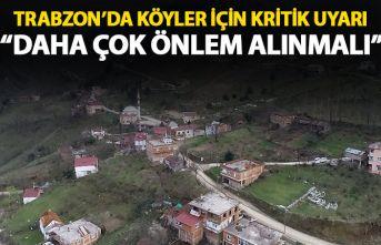 Trabzon'da köyler için kritik uyarı: Daha...