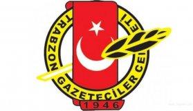 Trabzon Gazeteciler Cemiyeti gazetecilere yapılan saldırıyı kınadı