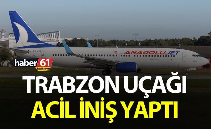 Anadolu Jet Trabzon Uçağının acil iniş nedeni belli oldu