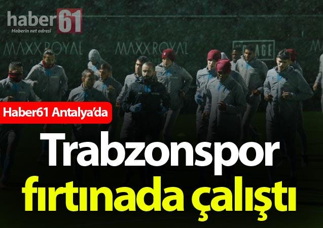 Trabzonspor'un Antalya kampında ilk iki günde neler oldu?