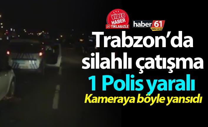 Trabzon'daki çatışmada yaralanmıştı - İşte son durum