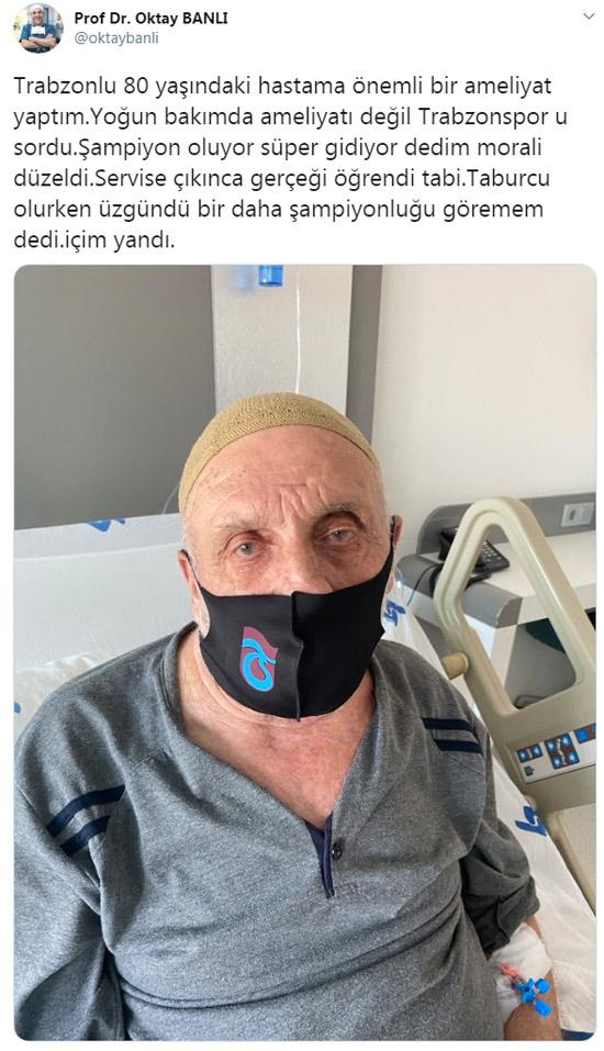 Ameliyattan çıktı Trabzonspor'u sordu
