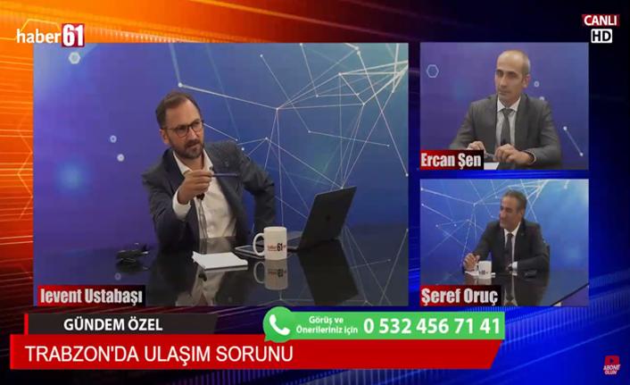Trabzon'un ulaşım sorunu ve daha fazlası Haber61 TV'de masaya yatırıldı