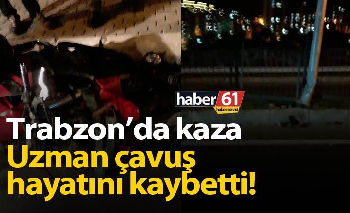 Trabzon'da kazada hayatını kaybetmişti! Uzman çavuş son yolculuğuna uğurlandı