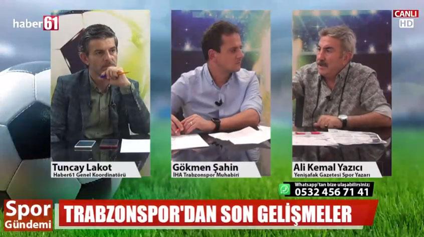 Trabzonspor'daki gelişmeler Haber61 TV'de Spor Gündeminde