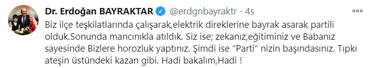 """Erdoğan Bayraktar'dan gönderme! """"Babanız sayesinde bizlere horozluk yaptınız"""""""