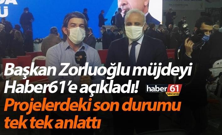 Başkan Zorluoğlu müjdeyi Haber61'e açıklamıştı! O projenin detayları belli oldu