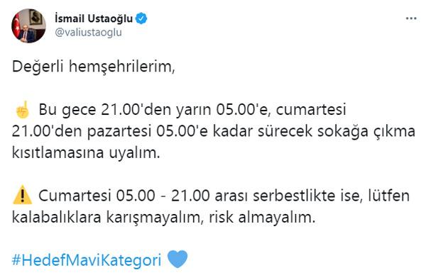 """Vali Ustaoğlu'ndan cumartesi uyarısı! """"Risk Almayalım"""""""