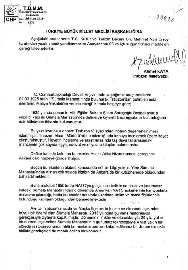 Trabzon Milletvekilinden Sümela Sorusu - Çıkarılan define ve kıymetli eşyalar nerede?