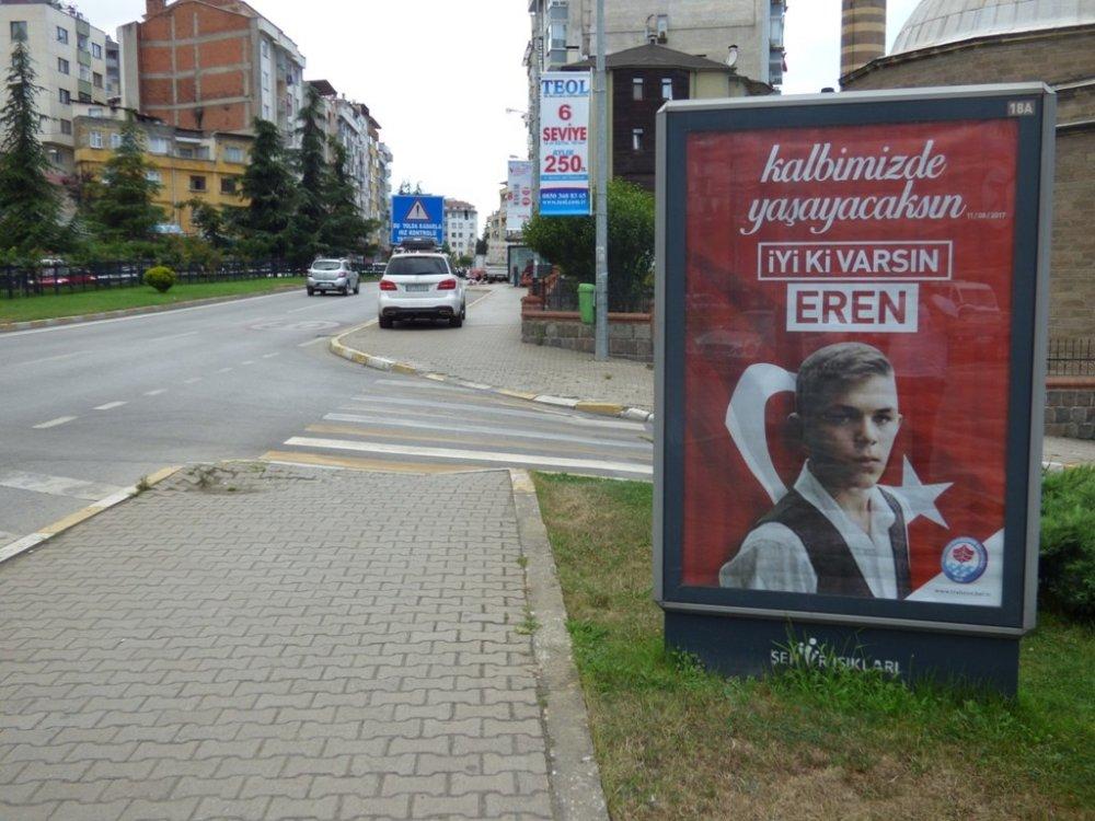 """""""İyi ki Varsın Eren"""" Trabzon'un her yerinde"""