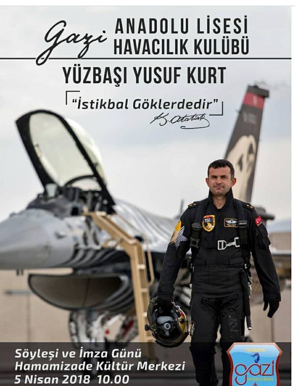 Solo Türk'ün efsane pilotu Yusuf Kurt Trabzon'a geliyor