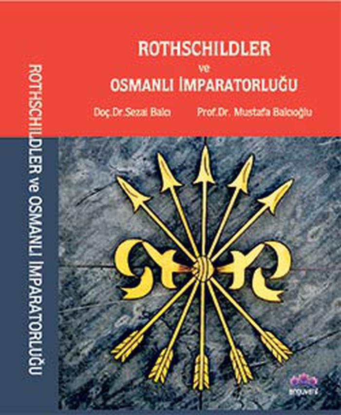 2. Abdülhamid ile Rothschild Ailesinin derin ilişkileri Osmanlı Arşivlerinden çıktı