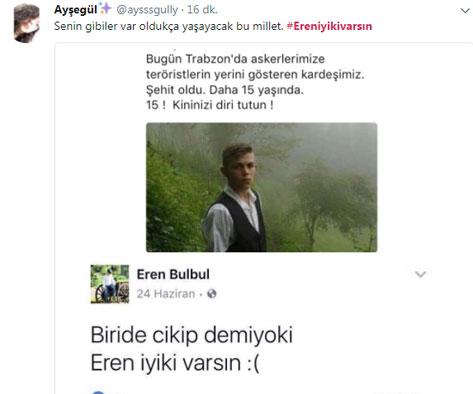 Maçka şehidi Eren'in paylaşımı yürekleri yaktı... Türkiye onu konuşuyor