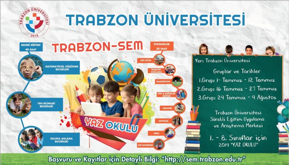 Trabzon Üniversitesi'nden okullarda yaz okulu