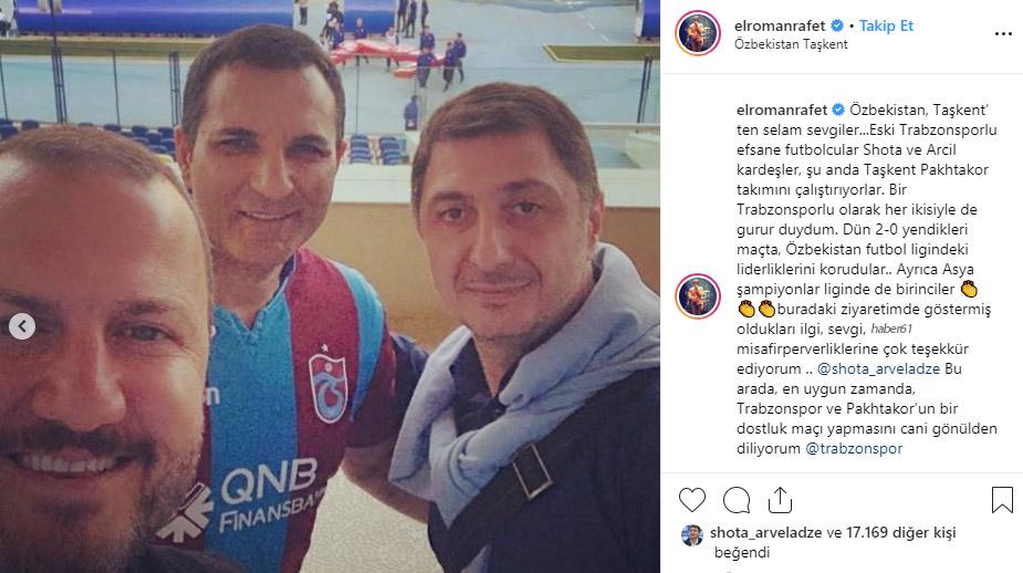 Rafet El Roman'dan Şota'ya ziyaret, Trabzonspor'a çağrı
