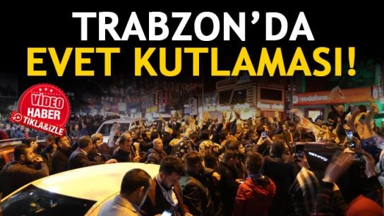 Trabzon'da Evet kutlaması